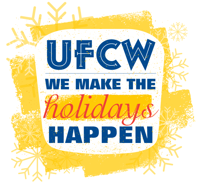 UFCW We Make the Holidays Happen 2