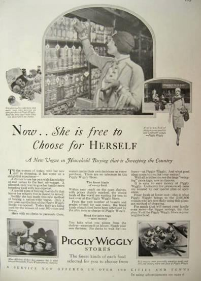"Old magazine ad for Piggly Wiggly with a woman shopping that reads ""Now she is free to choose for herself"""
