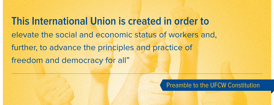 Preamble to the UFCW Constitution (part 4)