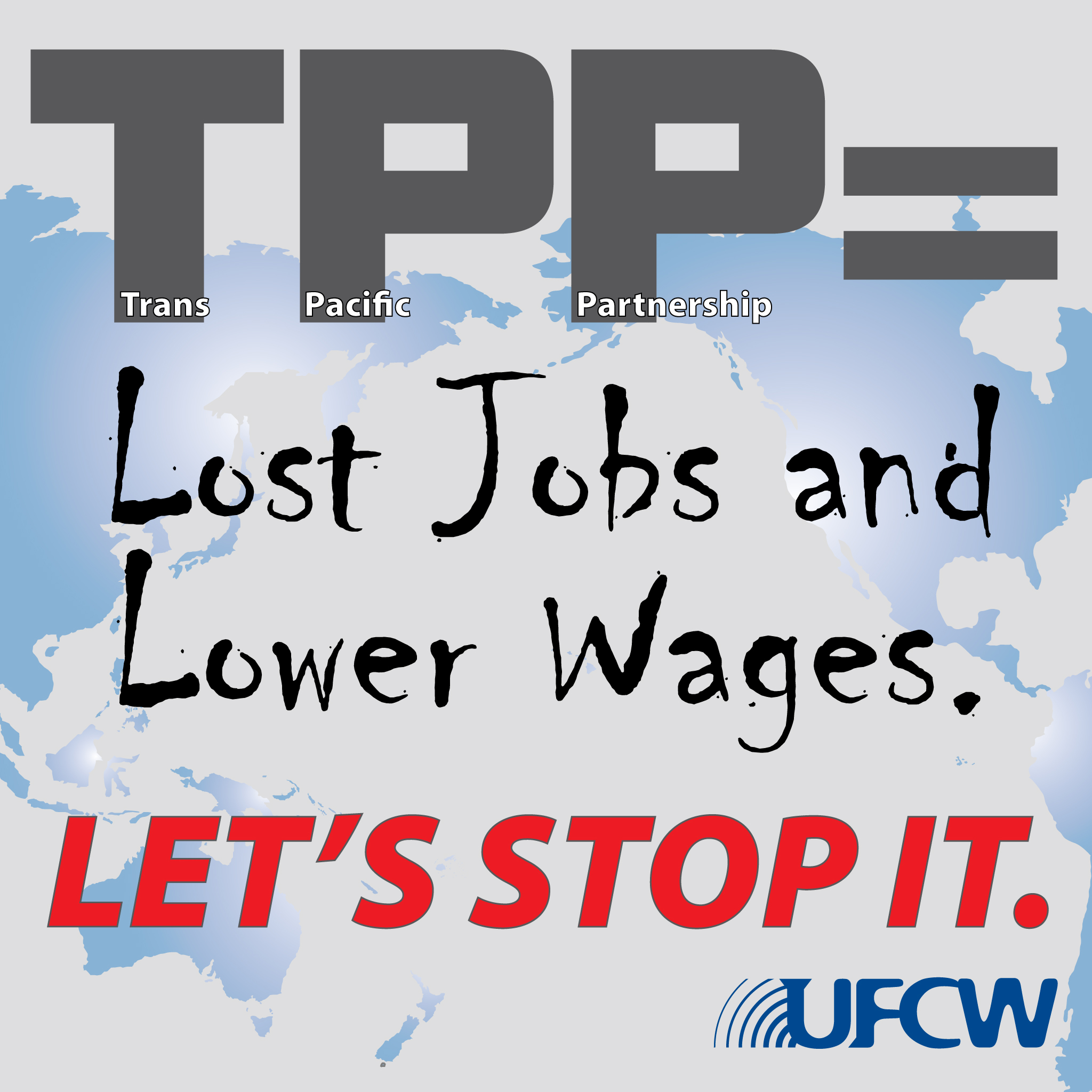 TPP-Lost-Jobs-Lower-Wages-SG