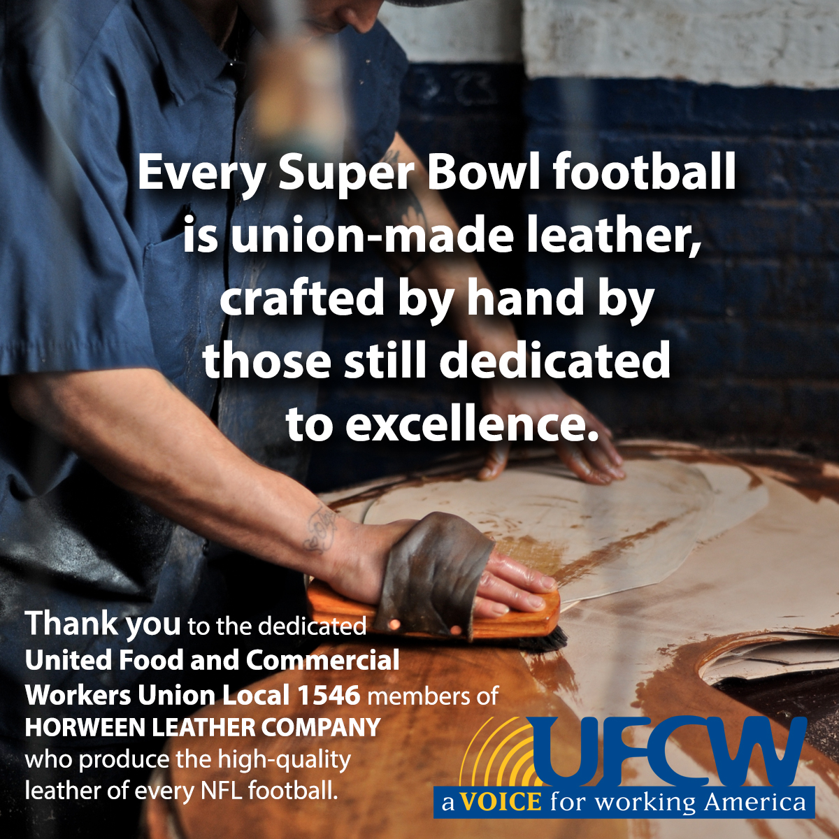 Every Super Bowl Football Starts in UFCW Hands